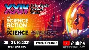 XXIV Dolnośląski Festiwal Nauki